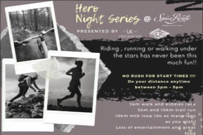 Hero Adventure Night Series #2 Spice Route Trail Run & MTB