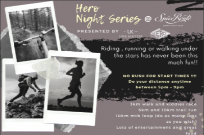 Hero Adventure Night Series #6 Spice Route Trail Run & MTB