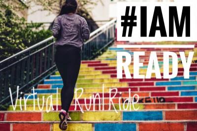 #IAMREADY VIRTUAL RUN|RIDE