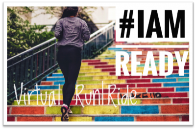 #IAMREADY VIRTUAL RUN/RIDE