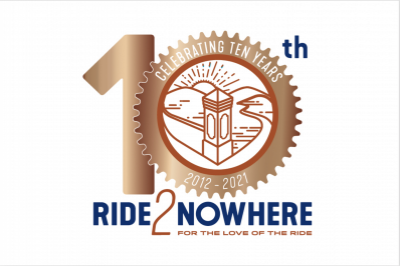 Ride2Nowhere 2021- Celebrating 10 years!
